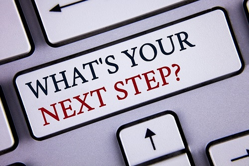 what's your next step